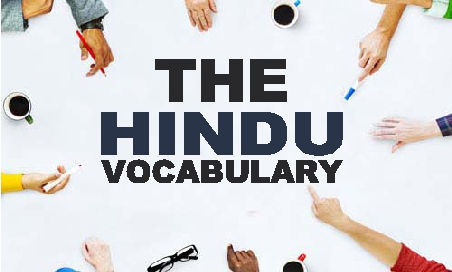 The Hindu Editorial Vocab | The Foreign Hand: On FCRA Amendments | 27 September 2020
