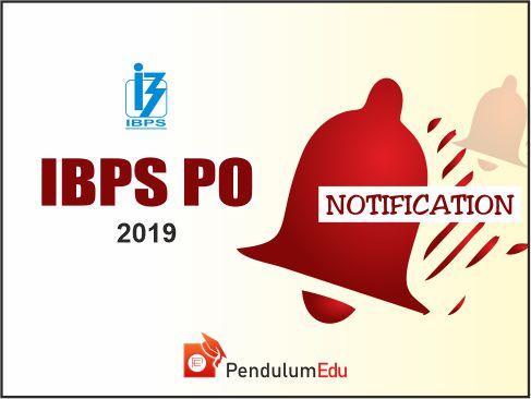 ibps po 2019 notification pendulumedu