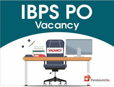 ibps po vacancy 2019 pendulumedu