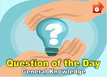 qotd general knowledge cwmi pendulumedu