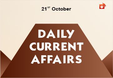 Daily Current Affairs 21 October 2019