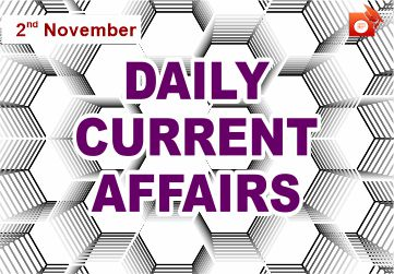 Daily Current Affairs 02 November 2019