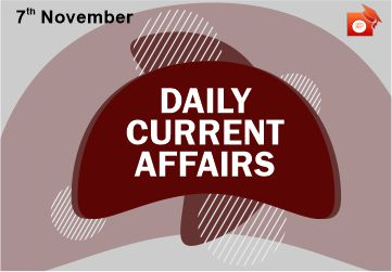 Daily Current Affairs 07 November 2019