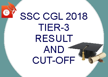 SSC CGL 2018 Tier-3 Result Declared