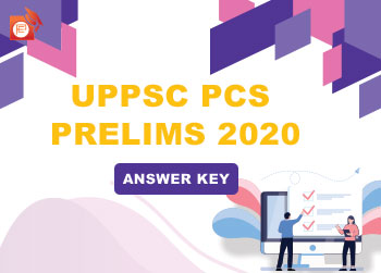 UPPCS 2020 PRELIMS ANSWER KEY AND UP PCS 2020 PRELIMS PAPER ANALYSIS