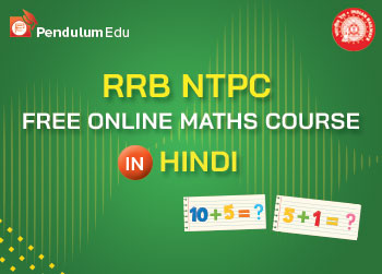RRB NTPC Free Maths Course in Hindi