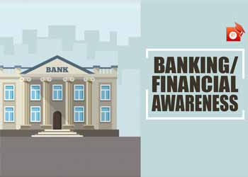 Economic Financial Banking Awareness - 08 Jan 2020