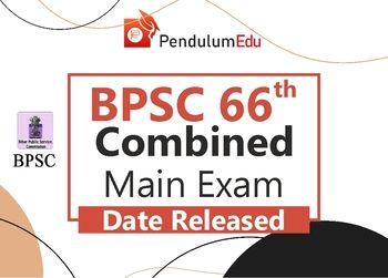 BPSC Mains Exam Date