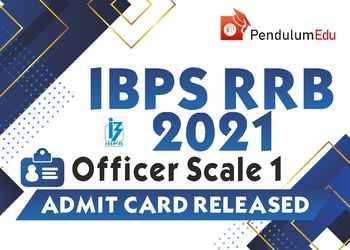 IBPS RRB Officer Scale 1 Admit Card 2021