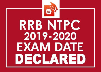 RRB NTPC 2019-2020 Exam Date