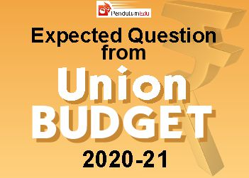Expected MCQs from Budget 2020