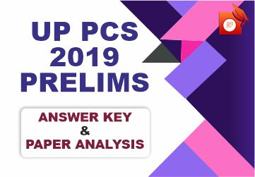 UP PCS 2019 PRELIMS ANSWER KEY AND UP PCS 2019 PRELIMS PAPER ANALYSIS