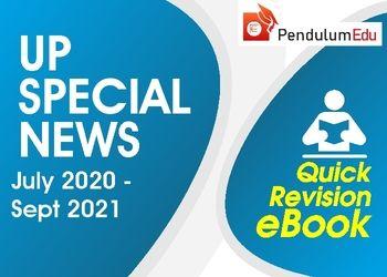UPPCS Prelims 2021 UP Special News