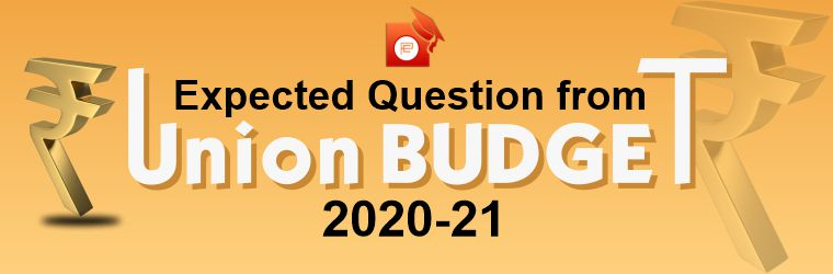Attempt expected question from union budget 2020-21
