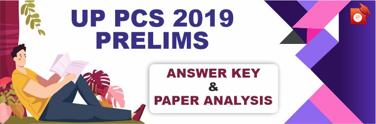 Check Answer Key and Paper analysis of UPPCS 2019 Prelims