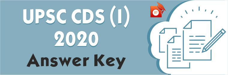 UPSC CDS 2020 Answer Key for all sets of gk, english and mathematics